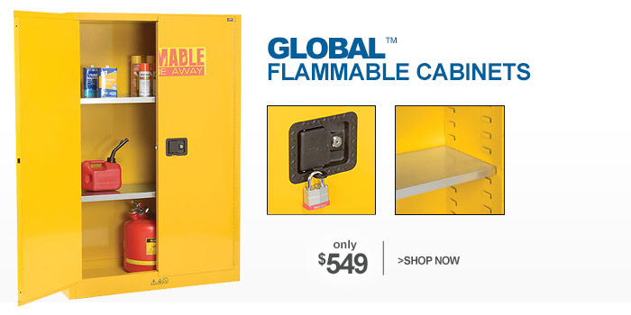 Global™ Flammable Cabinets - as low as $549