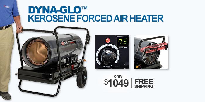 Dyna-Glo™ Kerosene Forced Air Heaters - only $1049