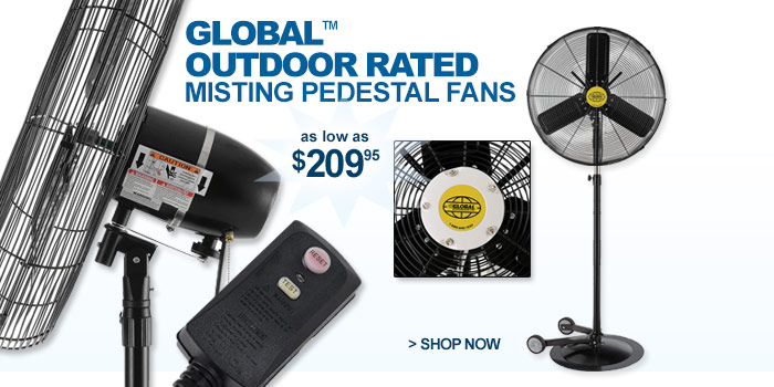 Global™ Outdoor Rated Misting Pedestal Fans - as low as $209.95