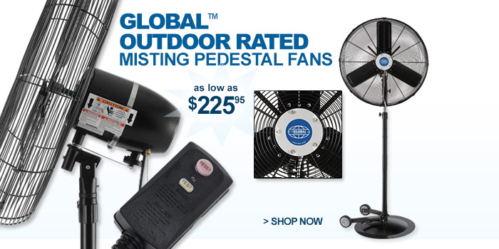 Global™ Outdoor Rated Misting Pedestal Fans - as low as $225.95