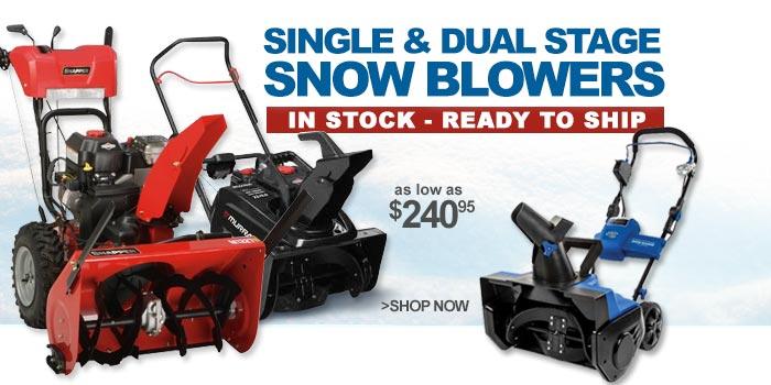 Single & Dual Stage Snow Blowers - as low as $240.95