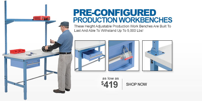 Pre-Configured Production Workbenches - as low as $419